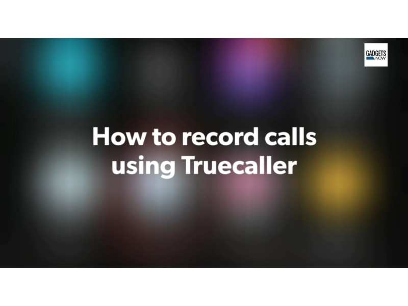 record calls using truecaller: How to record calls using