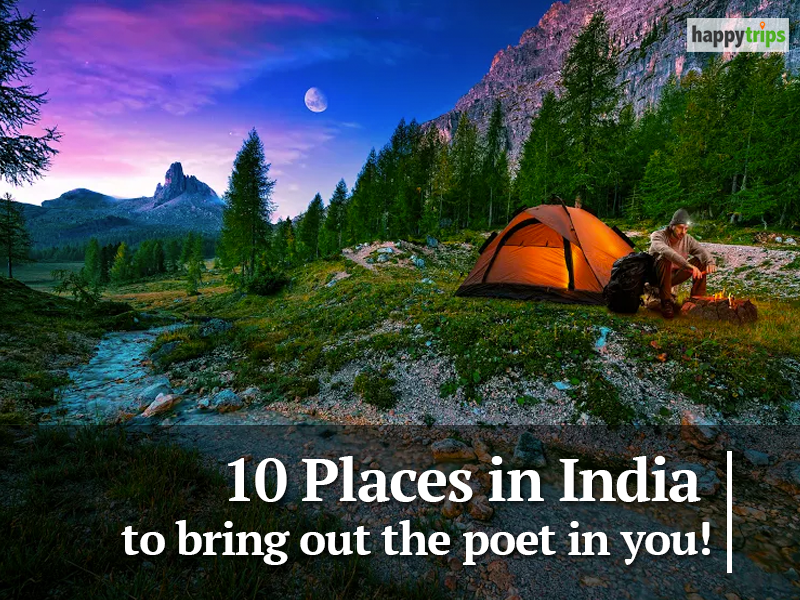 10 places in India to bring out the poet in you!