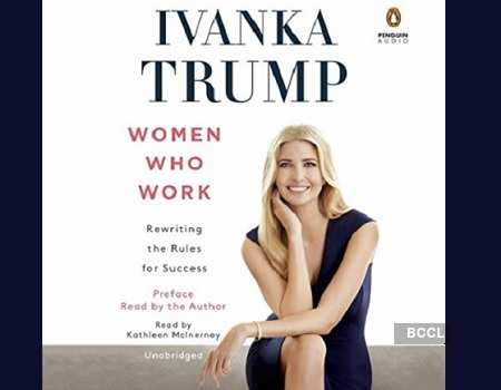 Ivanka Trump: Ivanka Trump's new book 'Women Who Work' slammed by critics -  Times of India