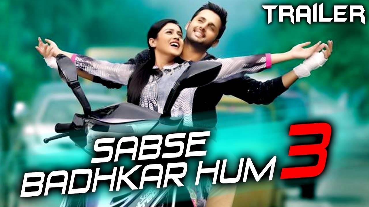 Sabse Badhkar Hum 3 - Official Trailer