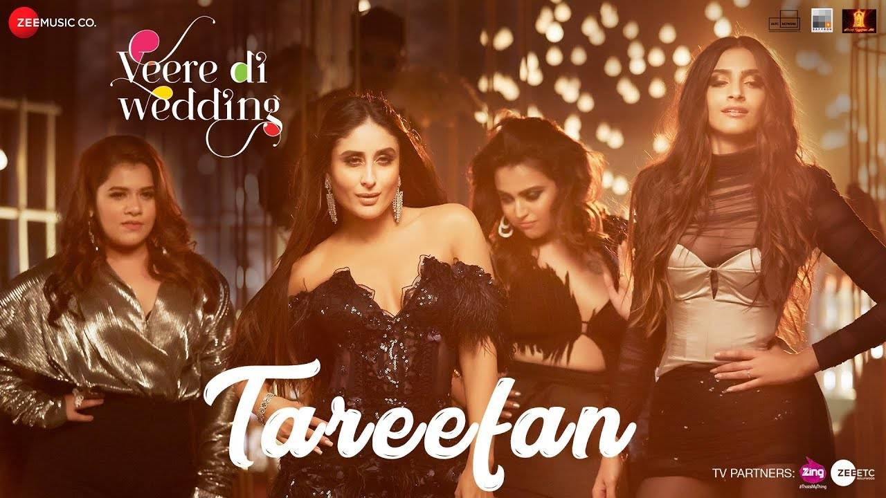 Veere Di Wedding   Song - Tareefan