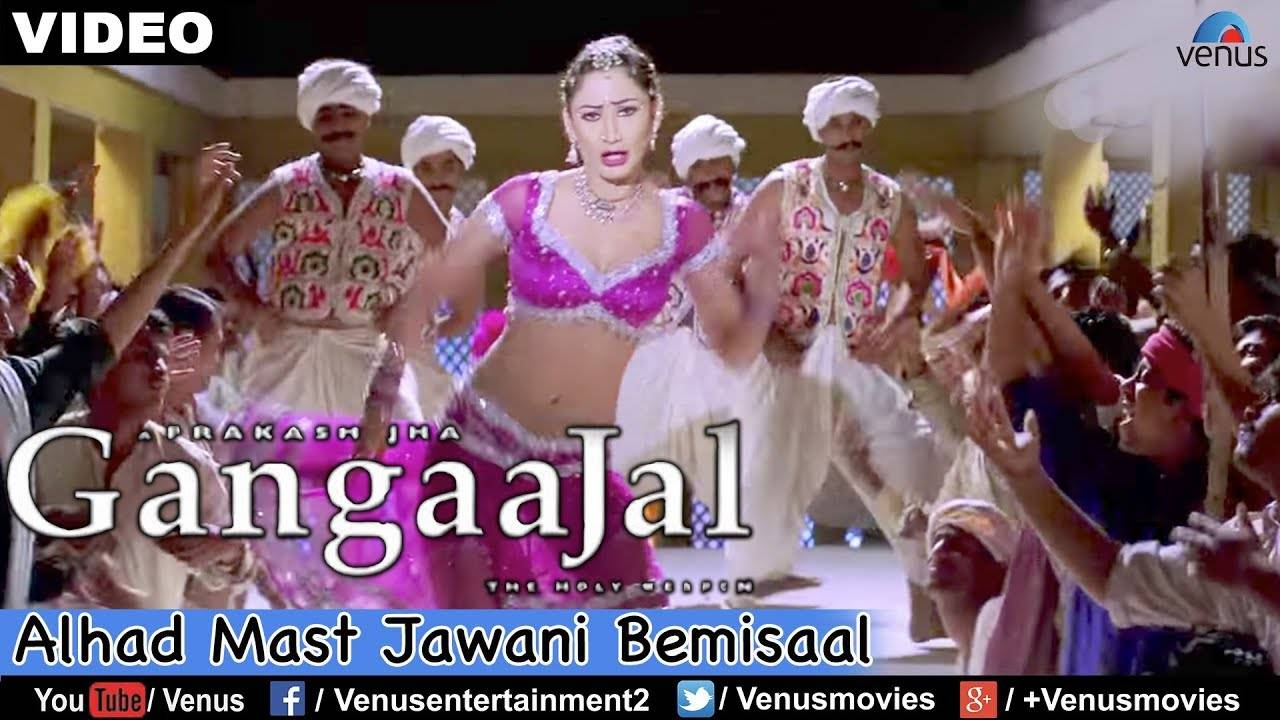 Gangaajal | Song - Alhad Mast Jawani Bemisaal