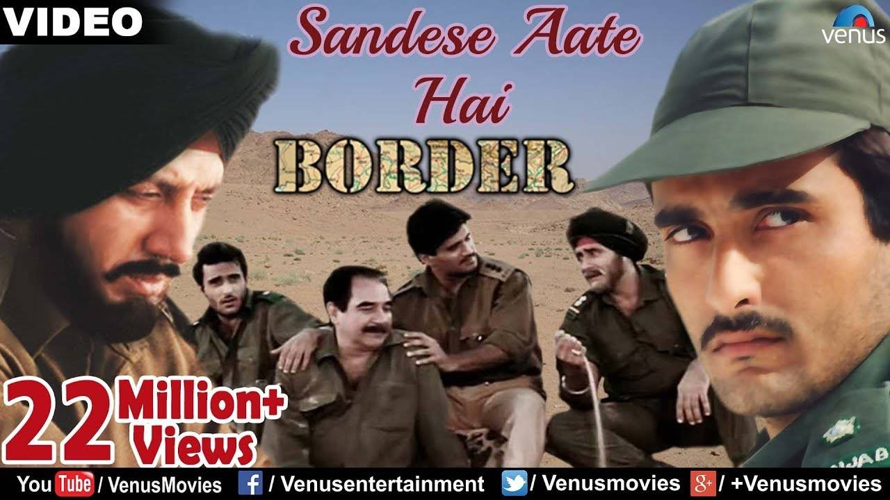 Border | Song - Sandese Aate Hai