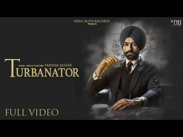 Turbanator Song By Tarsem Jassar