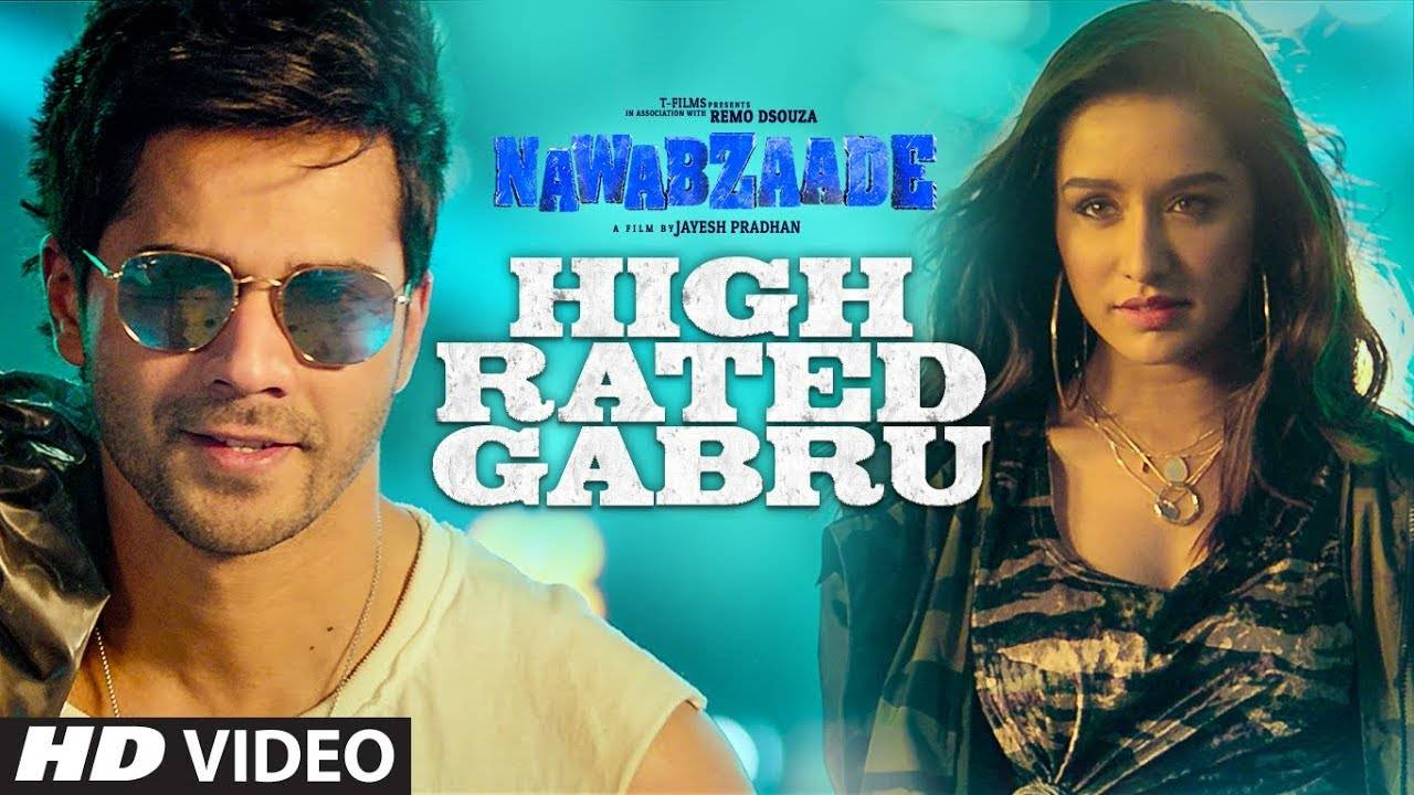 'Nawabzaade' song 'High Rated Gabru': Varun Dhawan and Shraddha Kapoor  shine in this party number