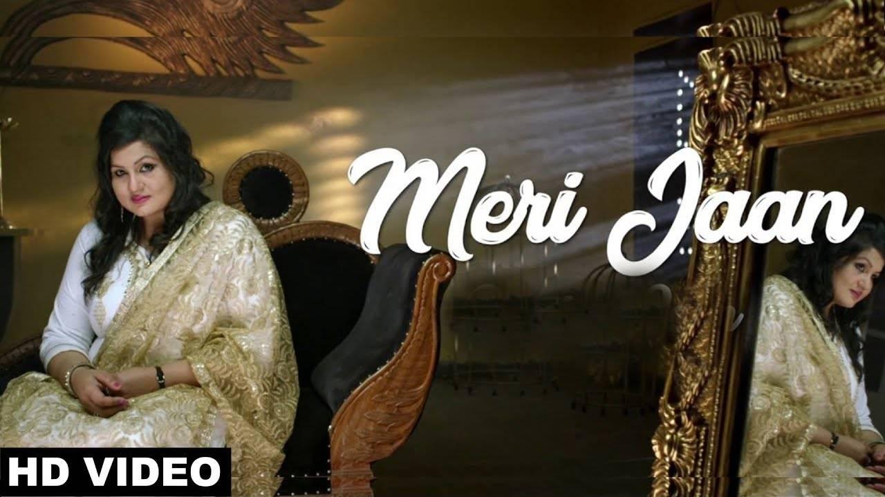 Latest Punjabi Song Meri Jaan sung by Parveen Bharta