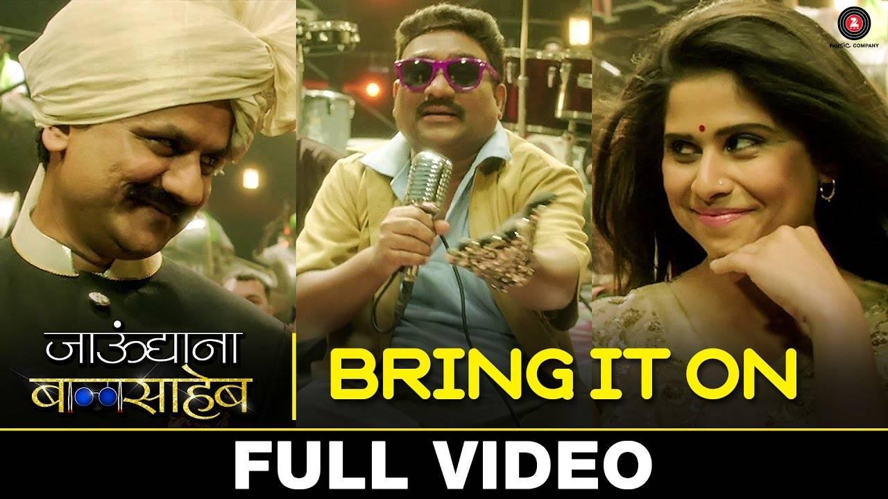 Latest Marathi Song Bring It On Sung By Ajay Gogavale | Marathi