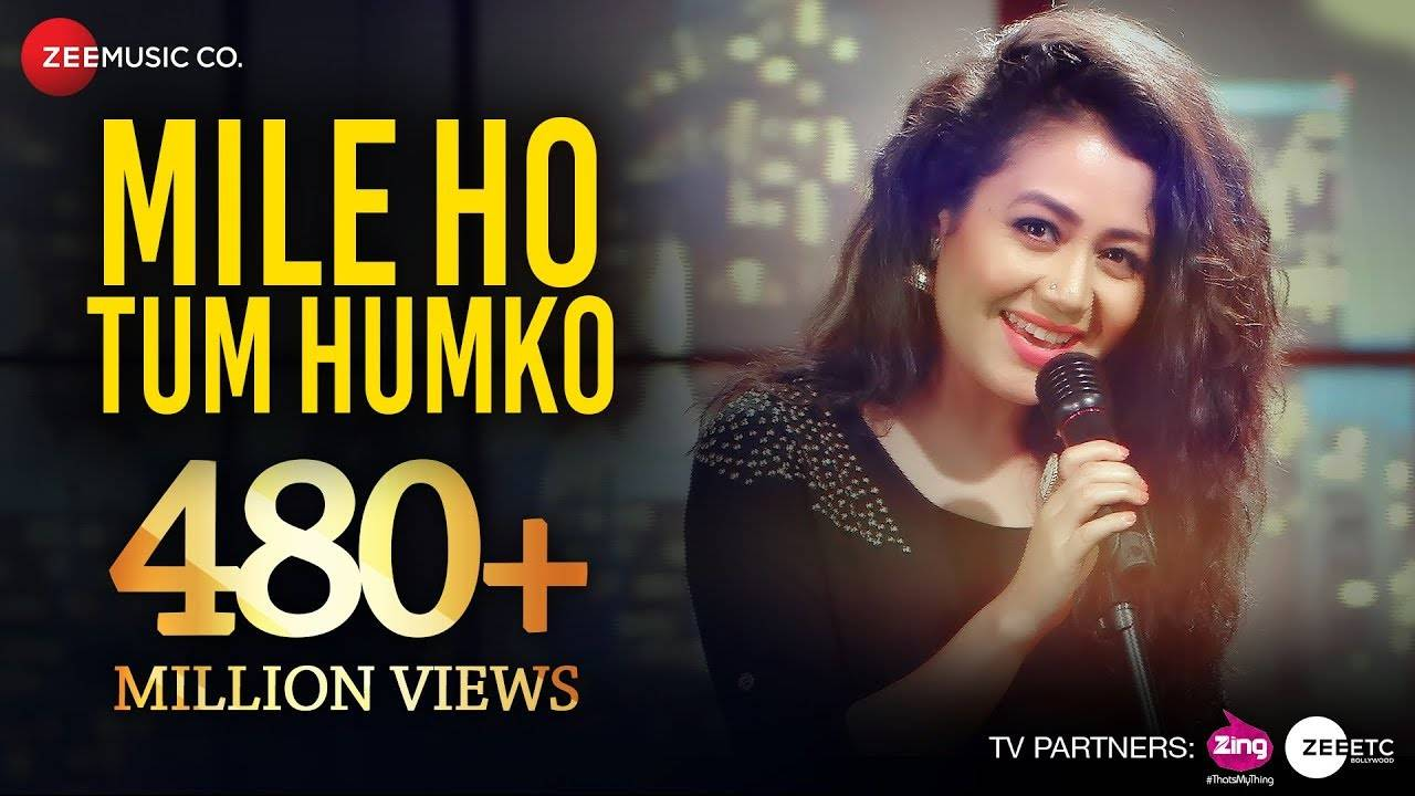 Hindi Song Mile Ho Tum (Reprise Verson) Sung By Neha Kakkar