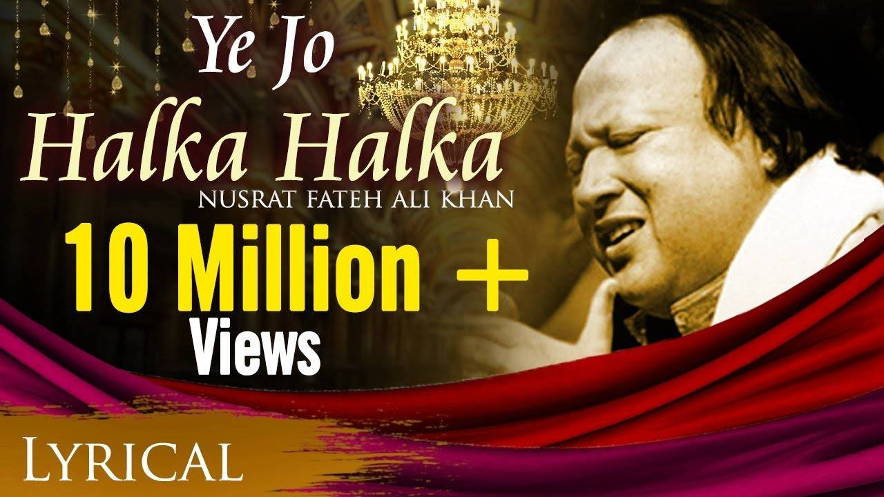 Hindi Song Ye Jo Halka Halka Song Sung By Nusrat Fateh Ali Khan