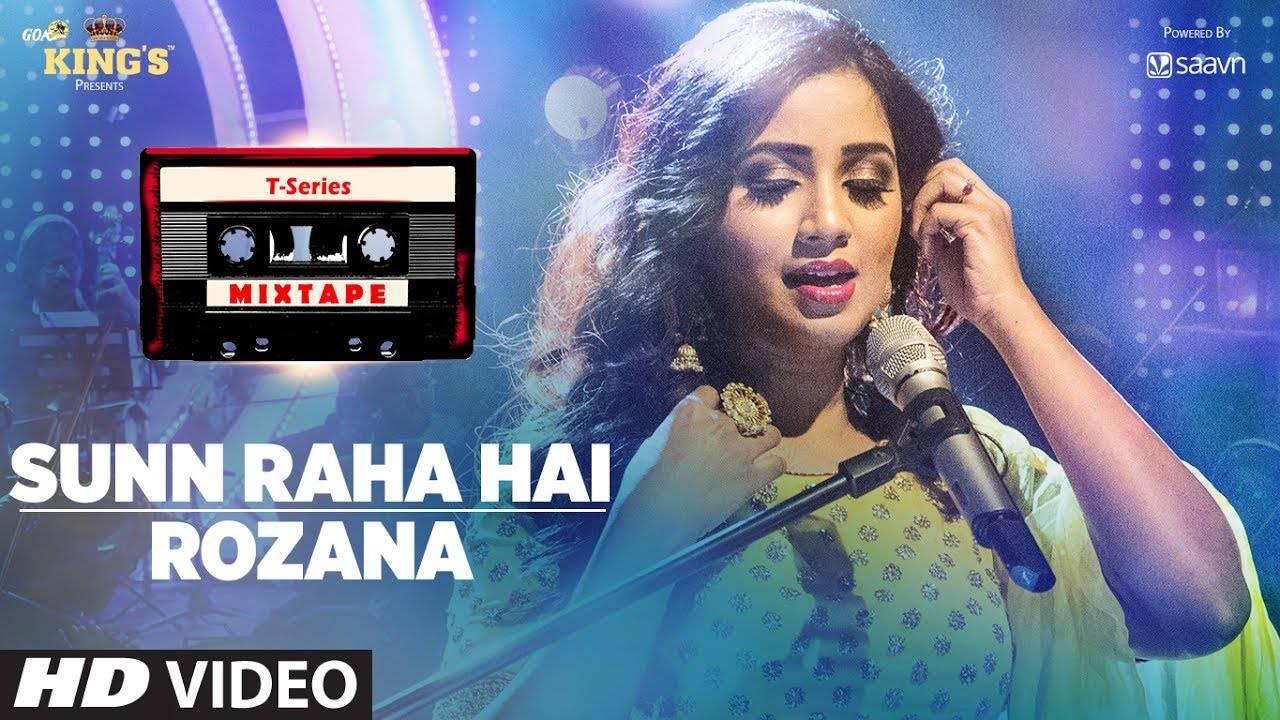 Hindi Song Sunn Raha Hai & Rozana Sung By Shreya Ghoshal