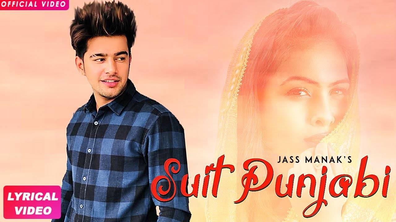 Punjabi Song Suit Punjabi Sung By Jass Manak