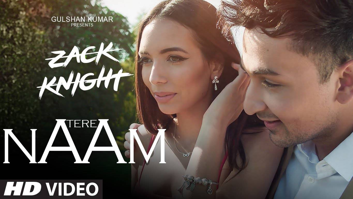 Hindi Song Tere Naam Sung By Zack Knight