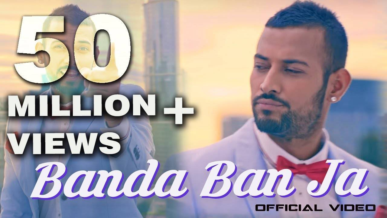 Punjabi Song Banda Ban Ja Sung By Garry Sandhu