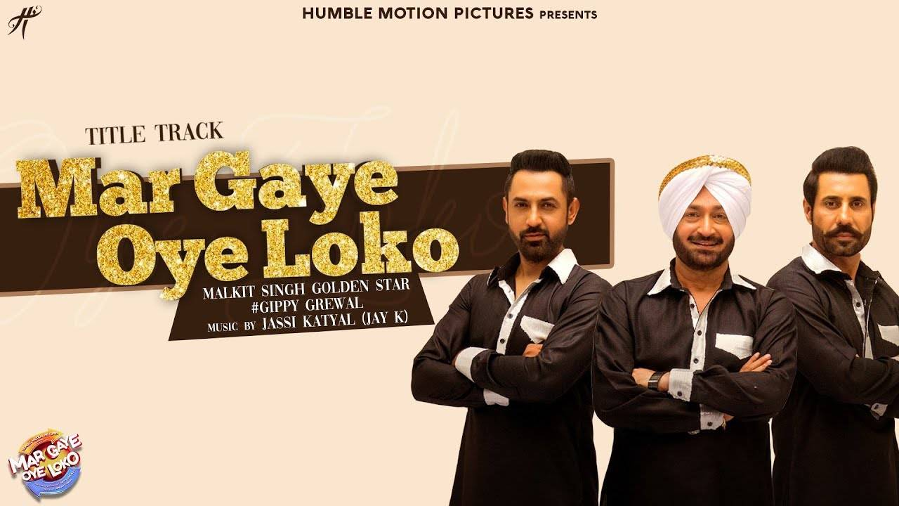 Mar Gaye Oye Loko | Song - Title Track
