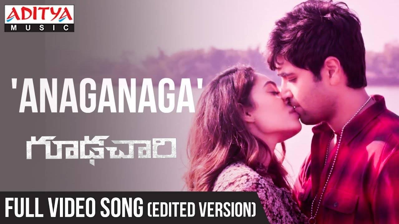 Goodachari | Song - Anaganaga
