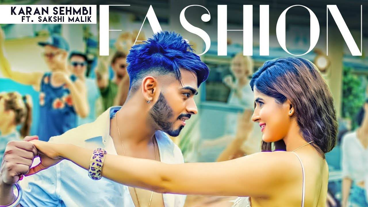 Latest Punjabi Song Fashion Sung By Karan Sehmbi Ft  Sakshi Malik