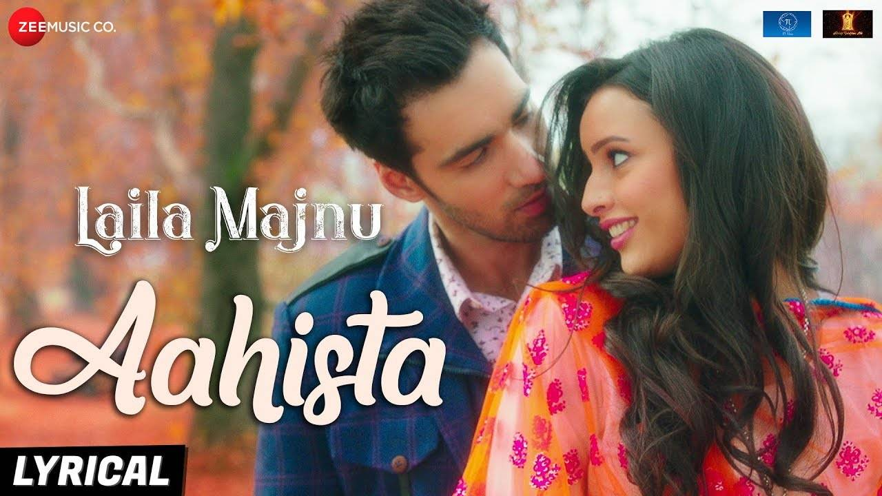Laila Majnu | Song - Aahista (Lyrical)