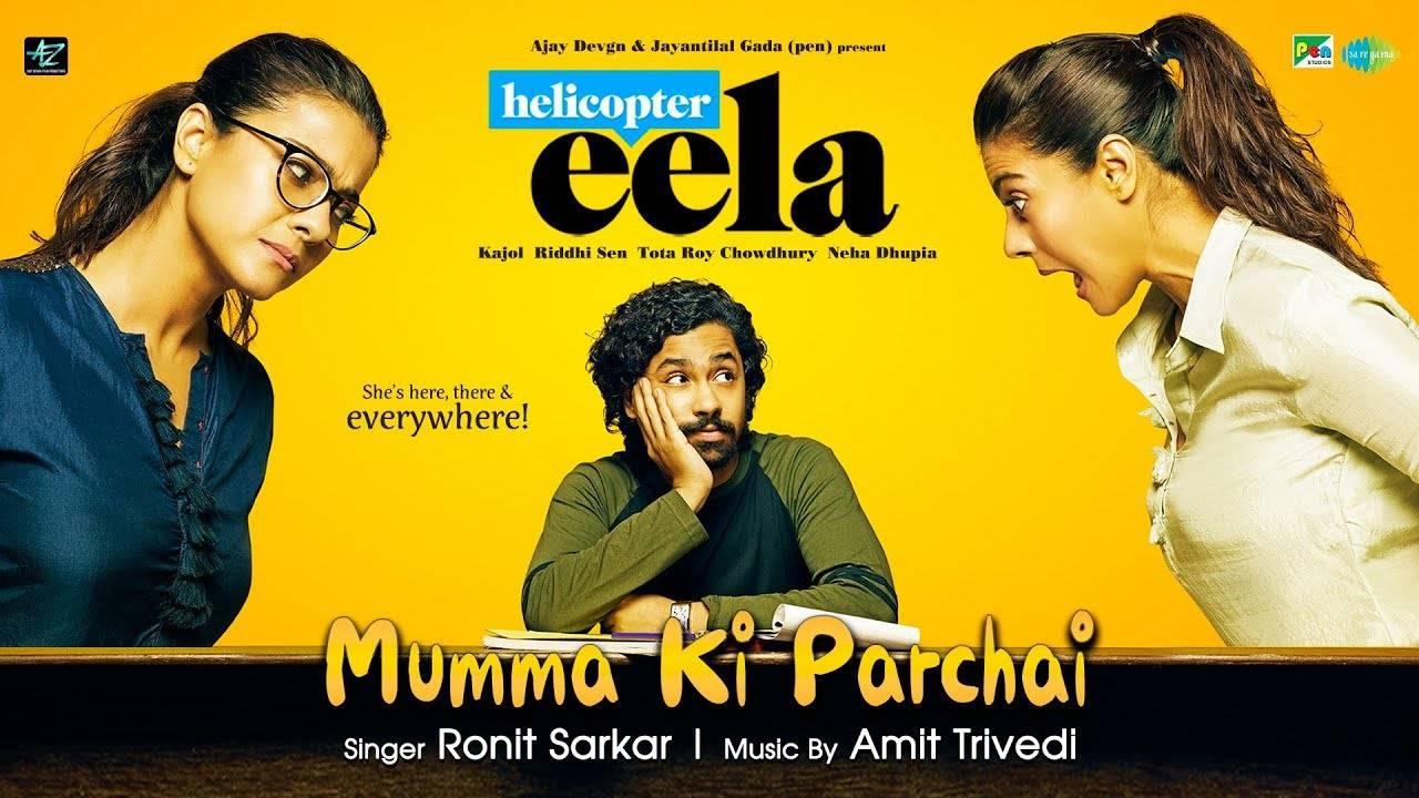 Helicopter Eela | Song - Mumma Ki Parchai