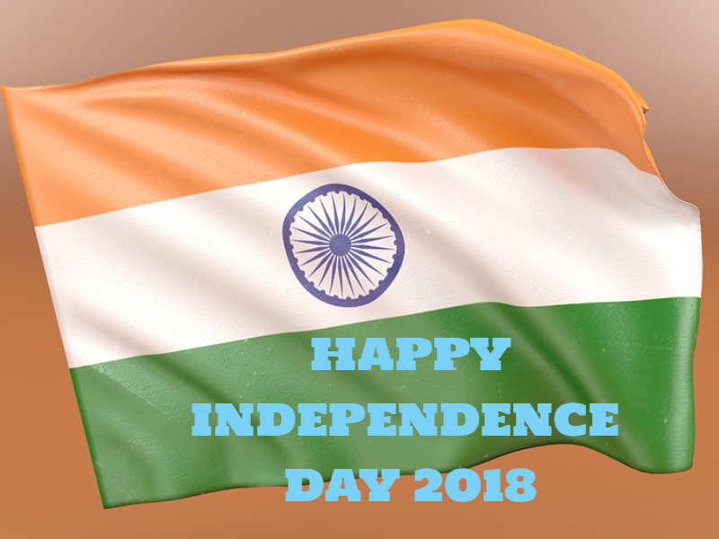 Happy Independence Day 15 August 2018 Images Quotes Pictures