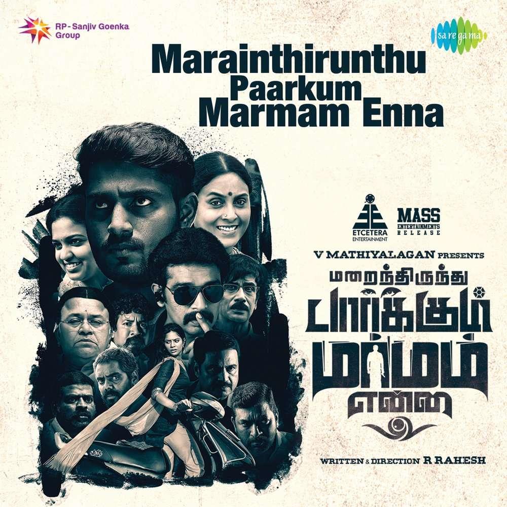 Marainthirunthu Parkum Marmam Enna Movie Review {2 5/5}: Critic