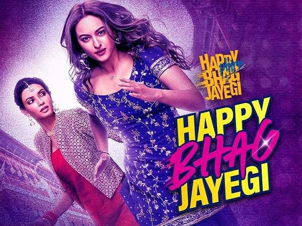 Happy Phir Bhaag Jayegi Song Happy Bhag Jayegi Is A Track That