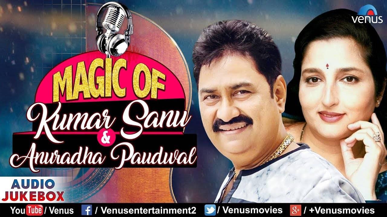 Magic Of Kumar Sanu & Anuradha Paudwal - 90's Evergreen Audio Jukebox Songs