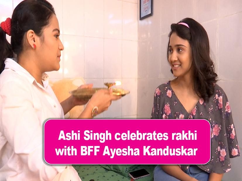 Yeh Un Dinon Ki Baat Hai's Ashi Singh celebrates Raksha Bandhan in a unique  way