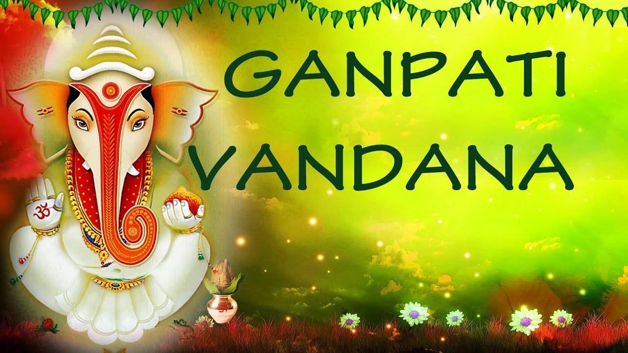 Ganpati Vandana - Superhit Ganesh Bhajans (Juke Box)
