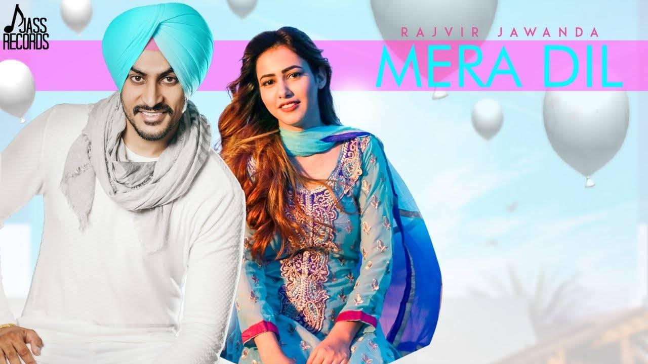 Latest Punjabi Song Mera Dil Sung By Rajvir Jawanda