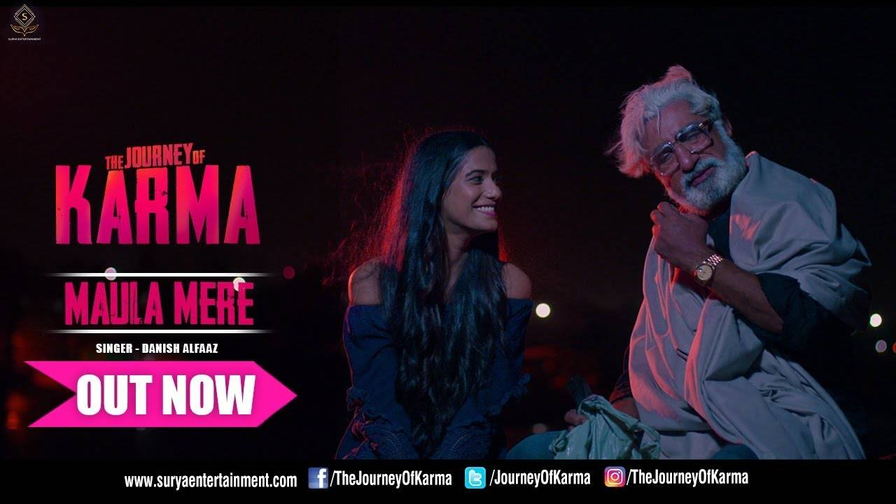 The Journey Of Karma | Song - Maula Mere