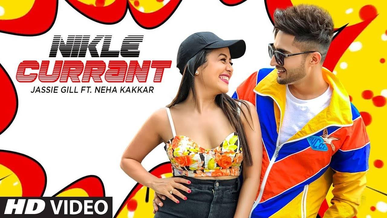 Latest Punjabi Song Nikle Currant Sung By Jassi Gill And Neha Kakkar