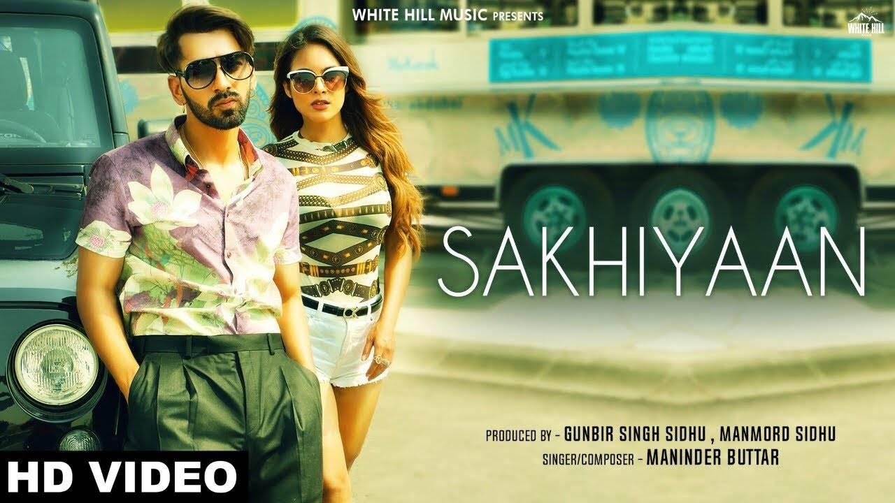Latest Punjabi Song Sakhiyaan Sung By Maninder Buttar Punjabi Video Songs Times Of India