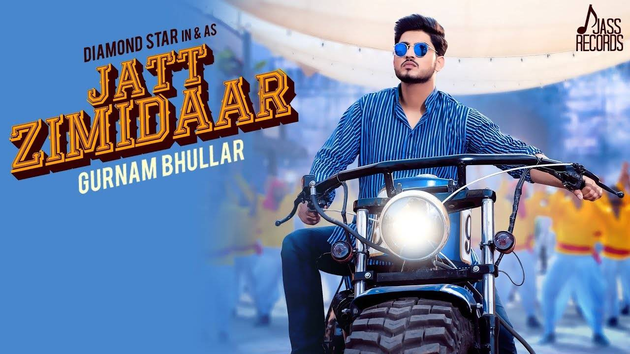 Latest Punjabi Song Jatt Zimidaar Sung By Gurnam Bhullar