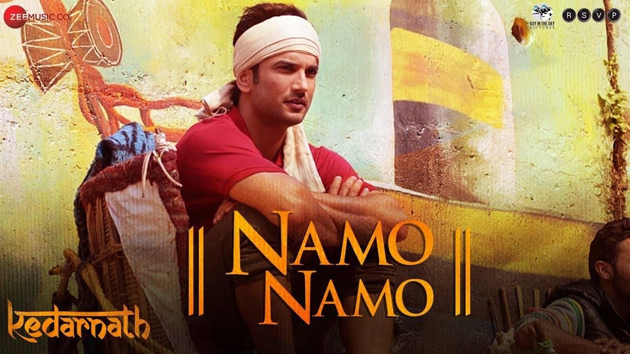 Kedarnath | Song - Namo Namo