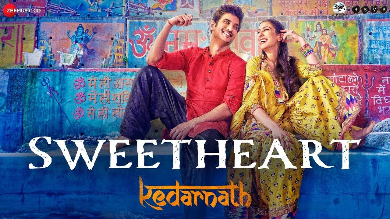 Kedarnath | Song - Sweetheart