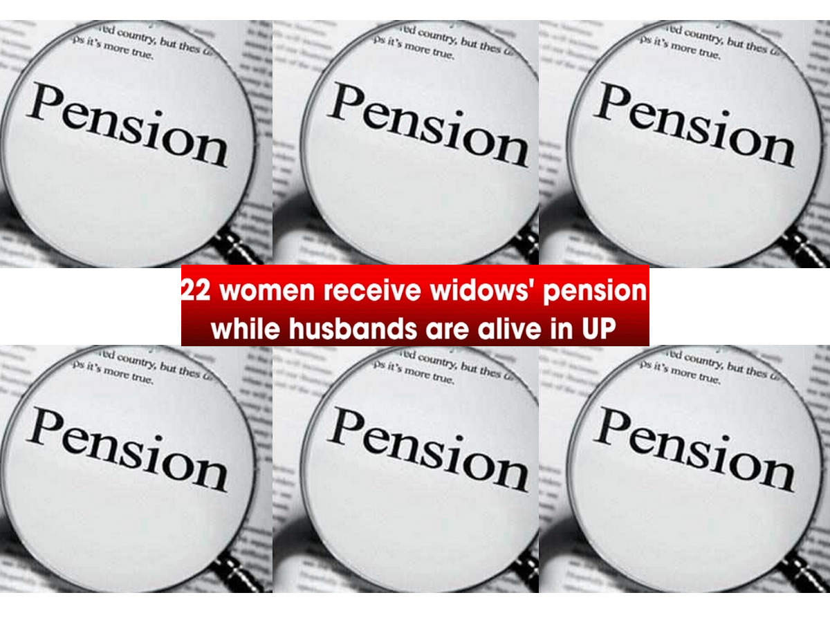 UP's Sitapur: Husbands are alive, 22 women receive widows' pension