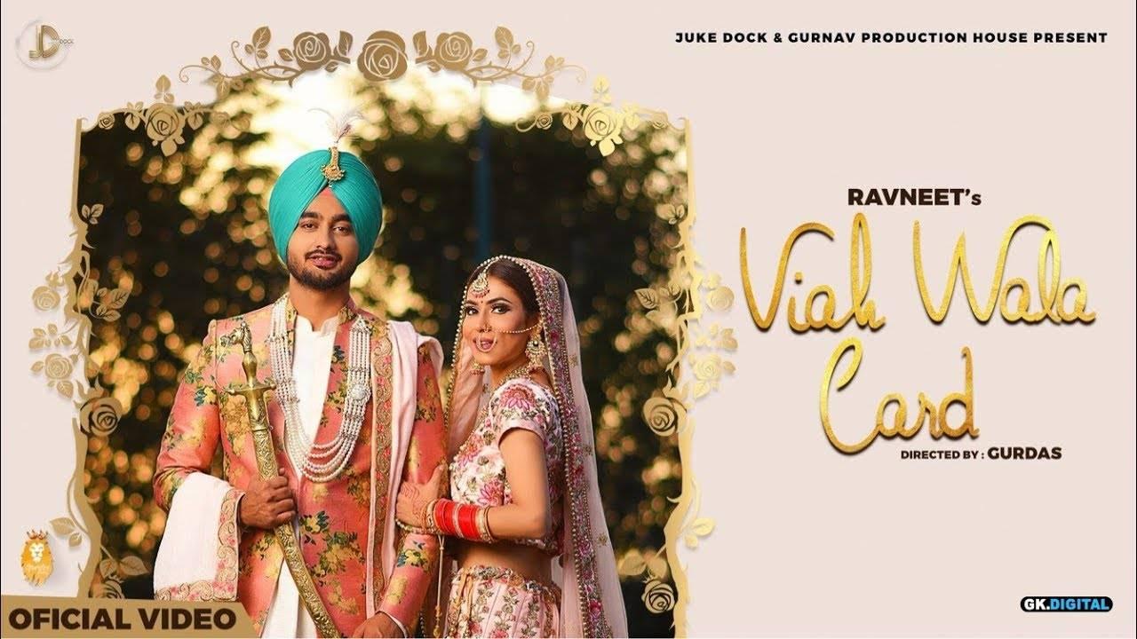 latest-punjabi-song-viah-wala-card-sung-by-ravneet