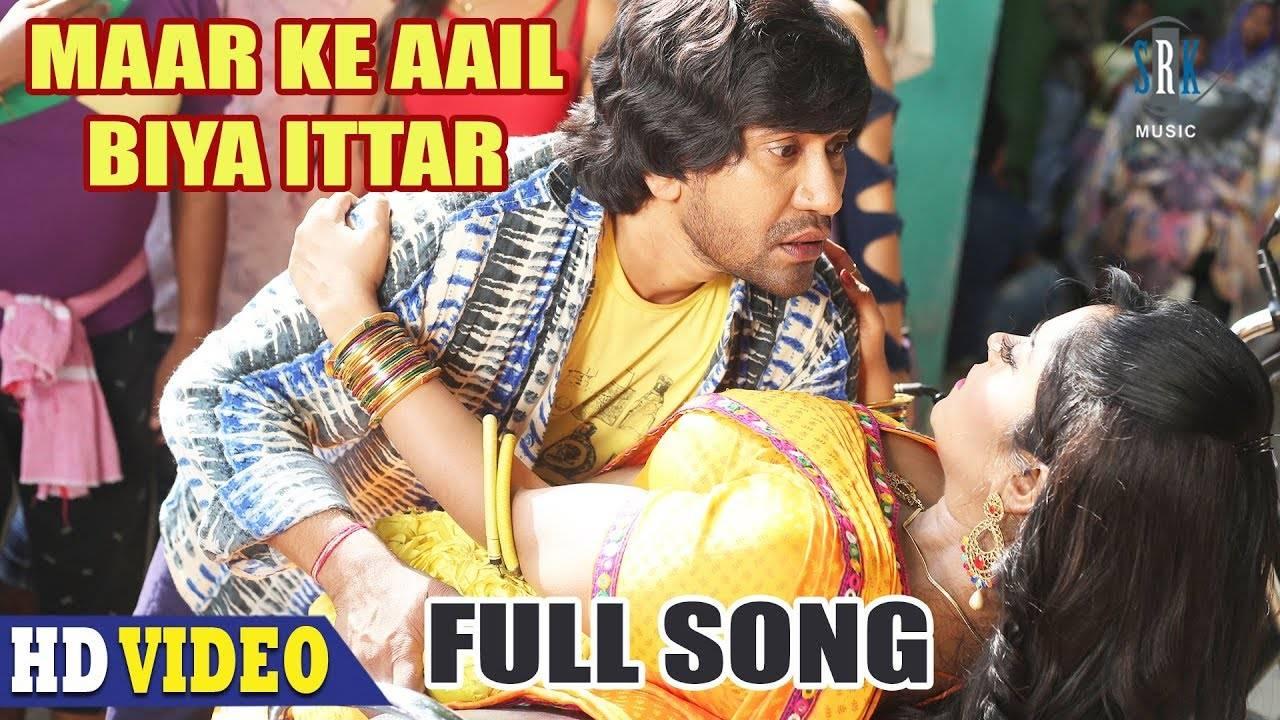 Nirahua Hindustani 3 | Song - Maar Ke Aail Biya Ittar