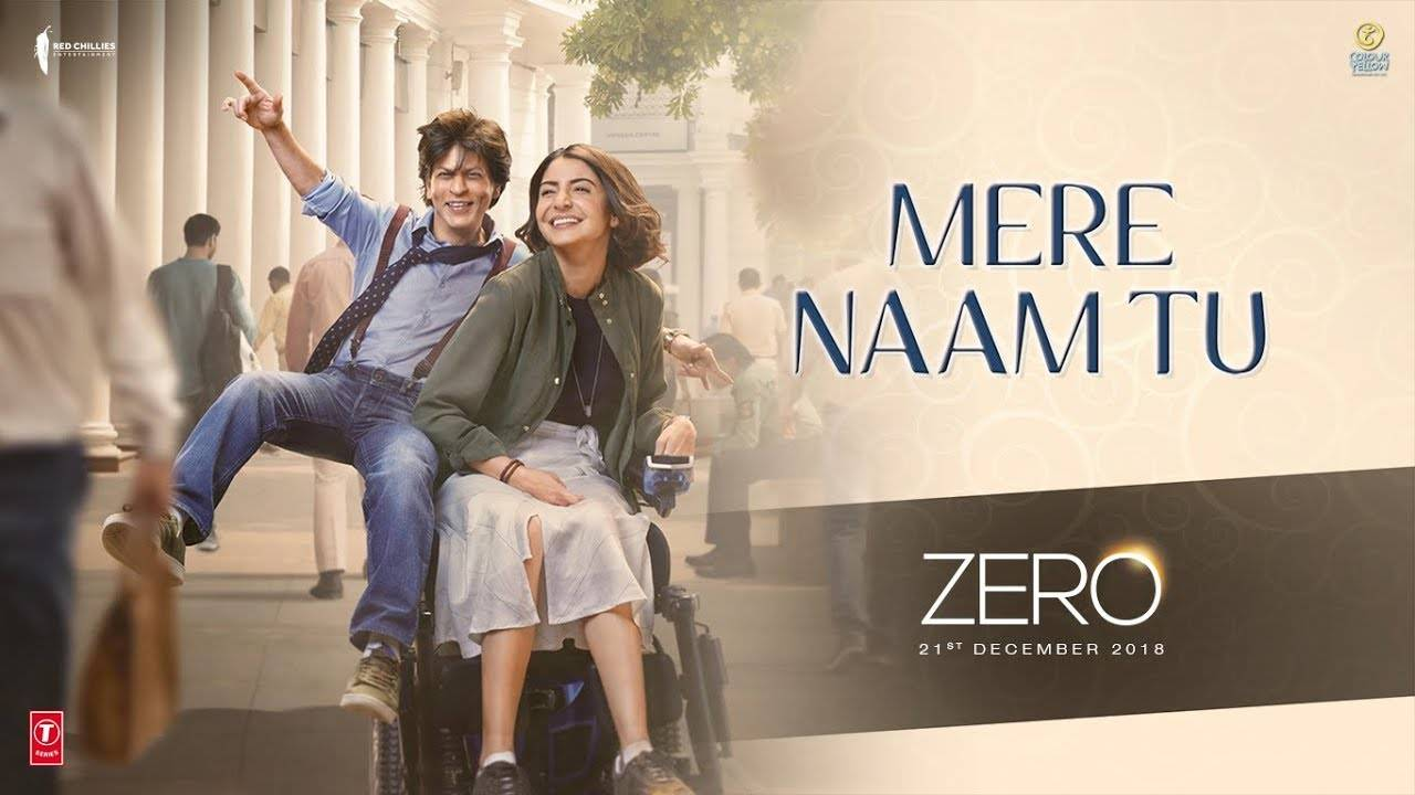 Zero | Song - Mere Naam Tu | Hindi Video Songs - Times of India
