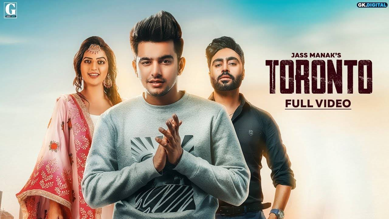 Latest Punjabi Song Toronto Sung By Jass Manak & Priya