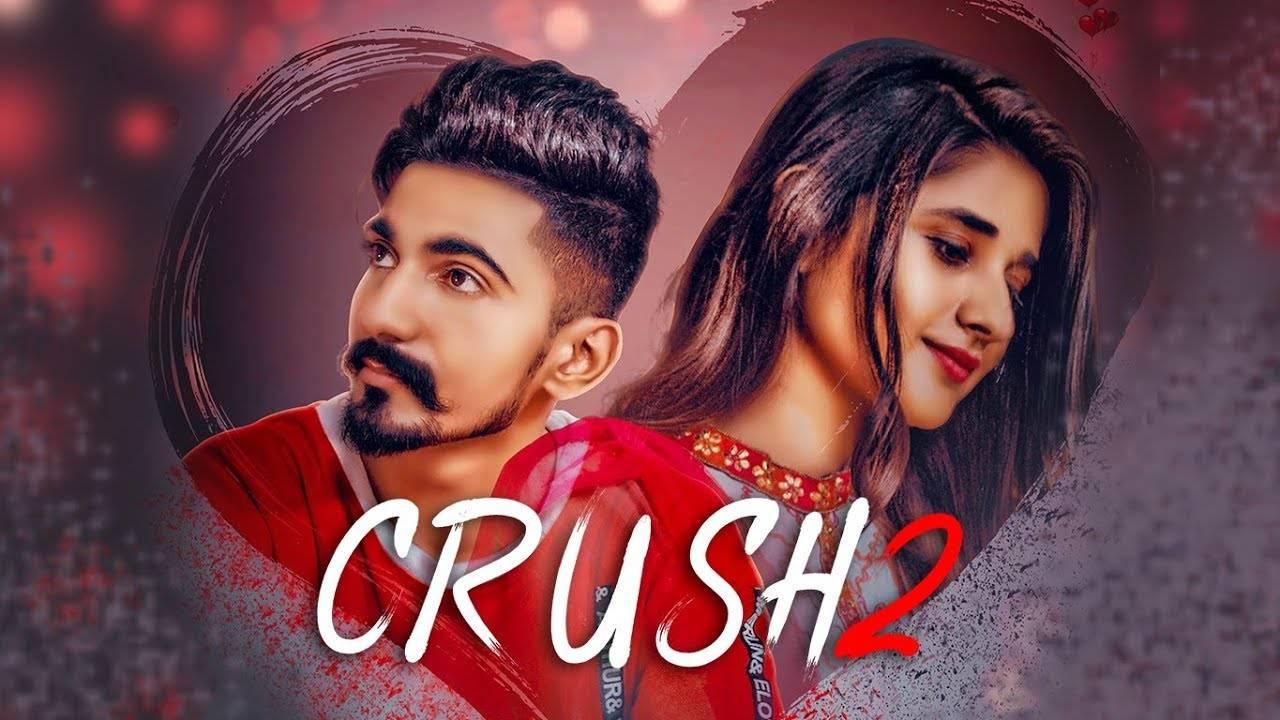 Latest Punjabi Song Crush 2 Sung By Nishant Rana & Neetu Bhalla