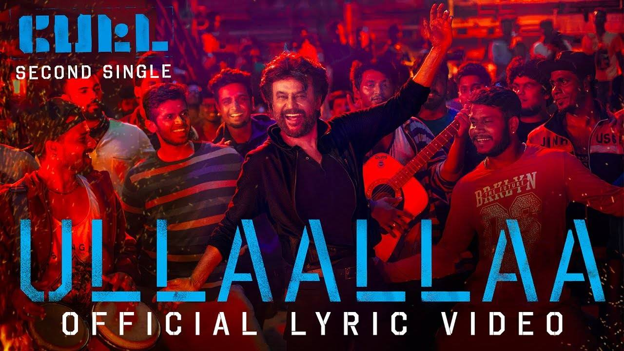 Petta | Song - Ullaallaa (Lyrical) | Tamil Video Songs