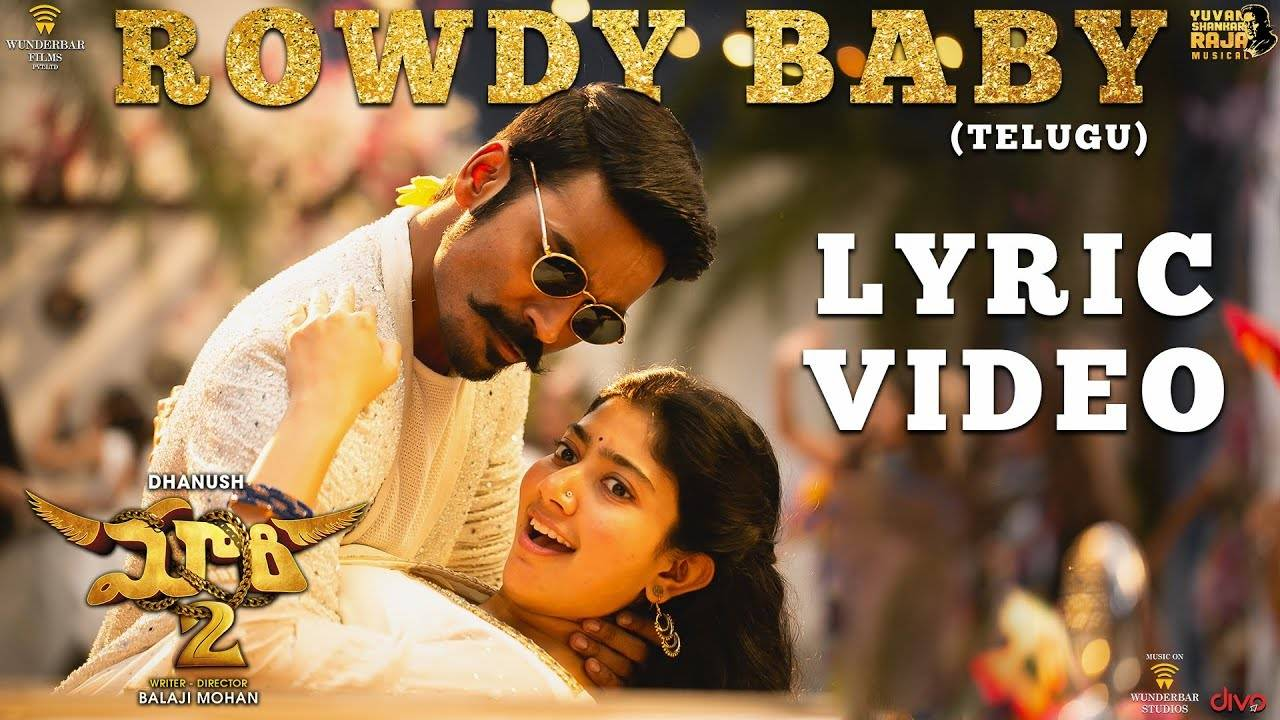 Maari 2 | Song - Rowdy Baby (Lyrical)