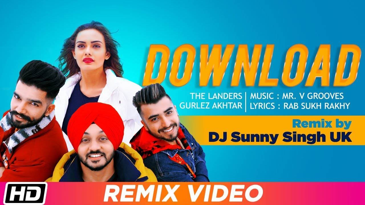 Latest Punjabi Song (Remix) Download Sung By The Landers Feat. Gurlez  Akhtar and Himanshi Parashar | Punjabi Video Songs - Times of India