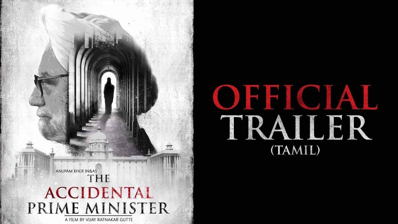The Accidental Prime Minister - Official Tamil Trailer
