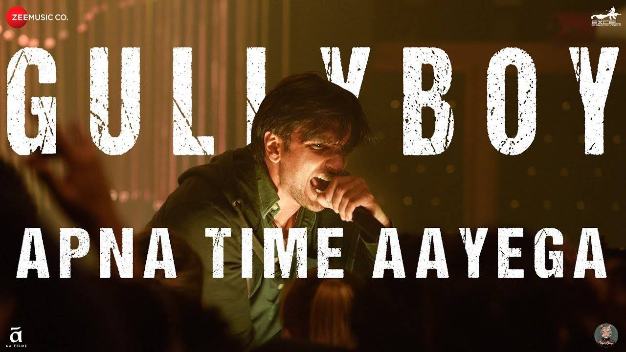 Gully Boy | Song - Apna Time Aayega