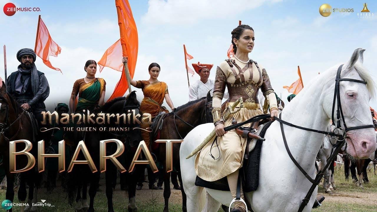 Manikarnika: The Queen Of Jhansi | Song - Bharat