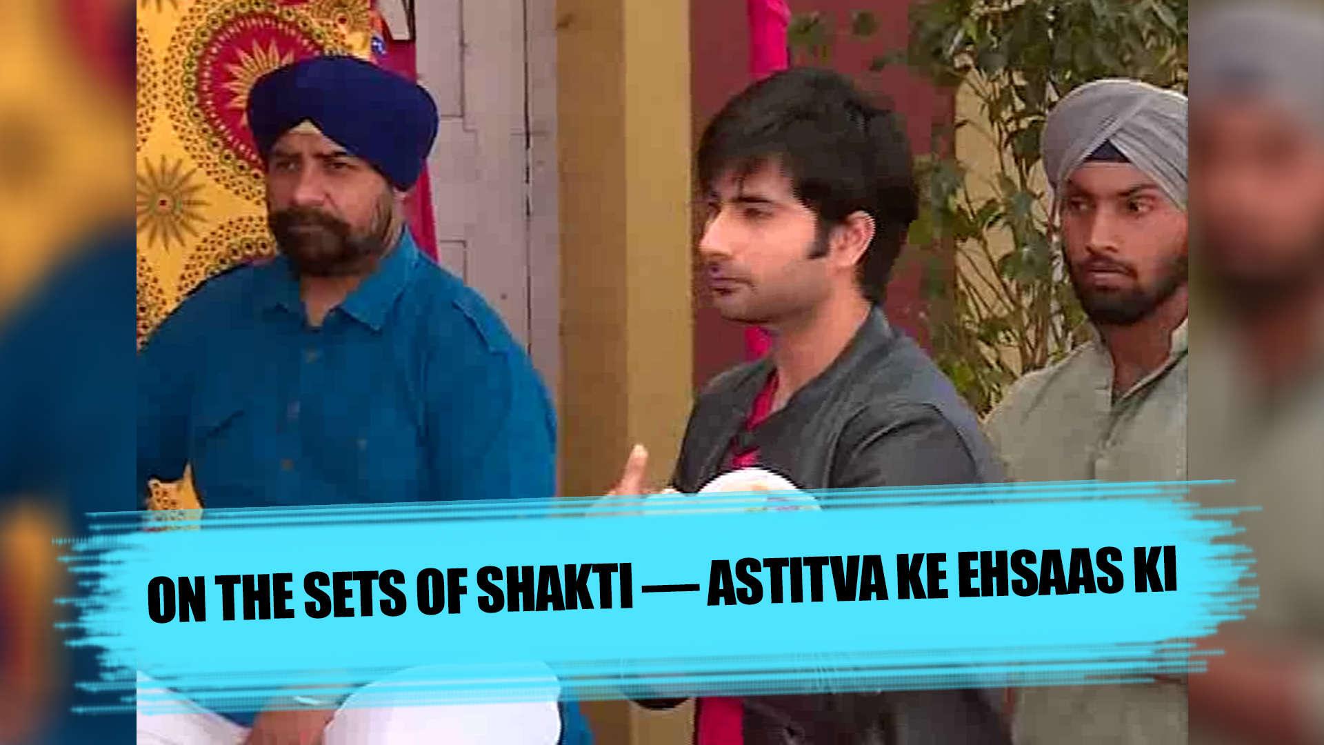 On the sets of Shakti — Astitva Ke Ehsaas Ki