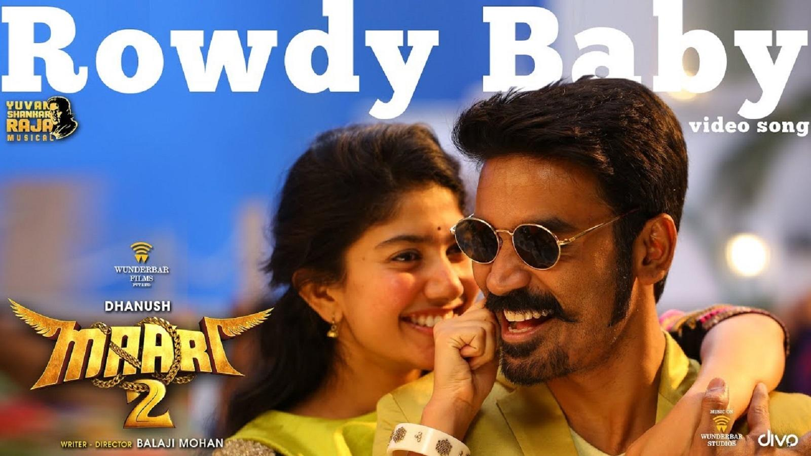 Maari 2 | Song - Rowdy Baby | Tamil Video Songs - Times of India