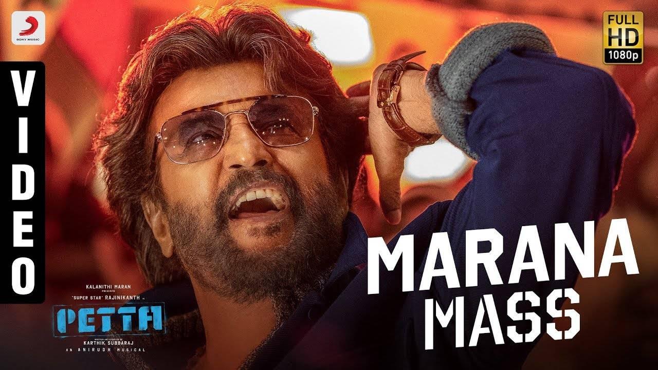 Petta | Song - Marana Mass | Tamil Video Songs - Times of India